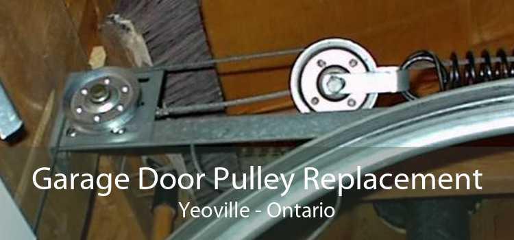 Garage Door Pulley Replacement Yeoville - Ontario