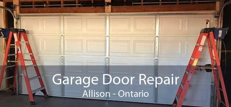 Garage Door Repair Allison - Ontario