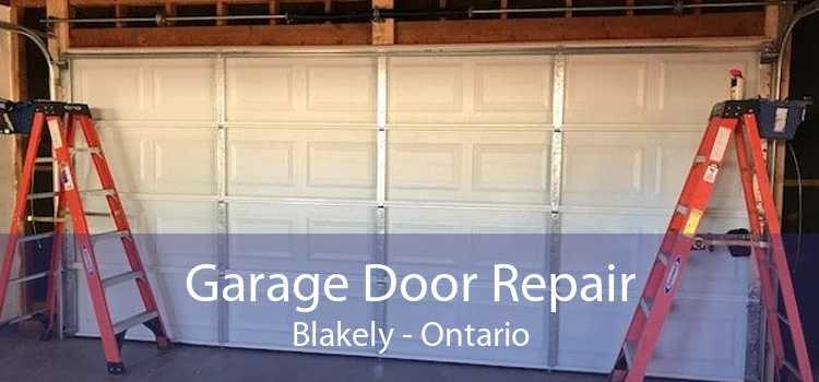 Garage Door Repair Blakely - Ontario