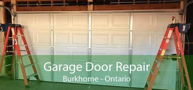 Garage Door Repair Burkhome - Ontario