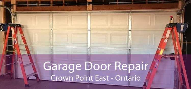 Garage Door Repair Crown Point East - Ontario