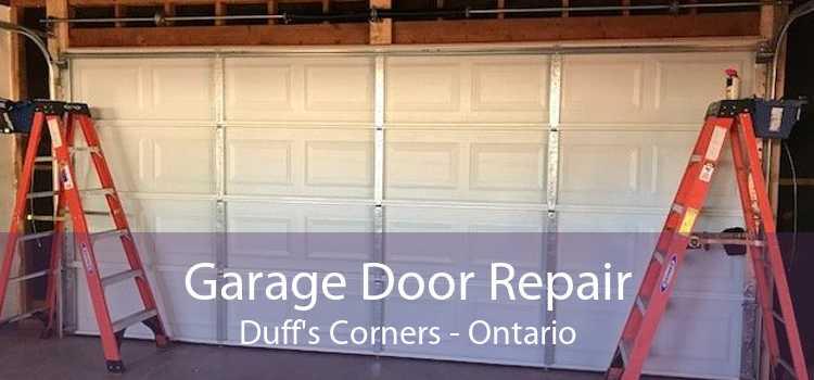 Garage Door Repair Duff's Corners - Ontario