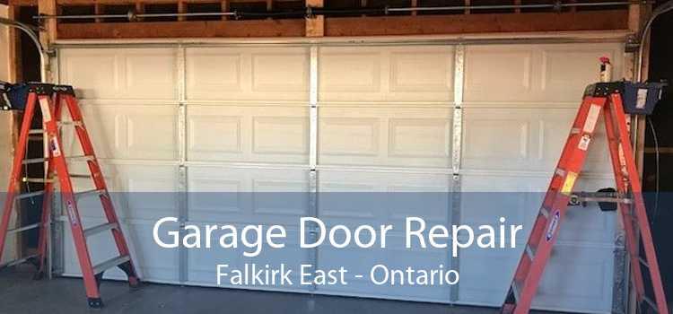 Garage Door Repair Falkirk East - Ontario
