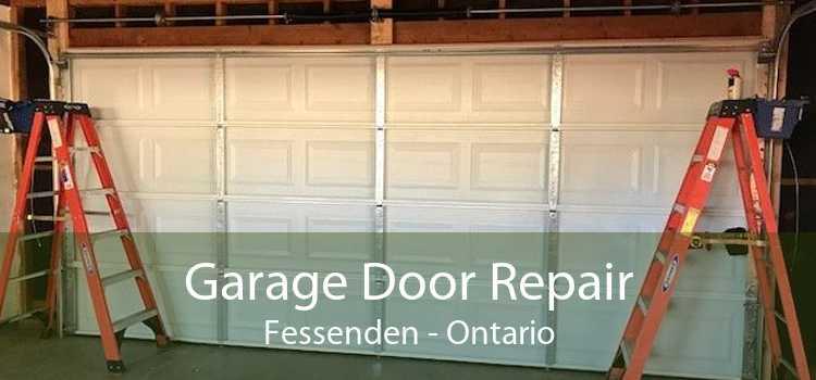 Garage Door Repair Fessenden - Ontario