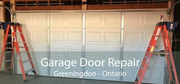 Garage Door Repair Greeningdon - Ontario