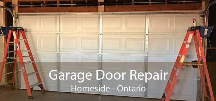 Garage Door Repair Homeside - Ontario