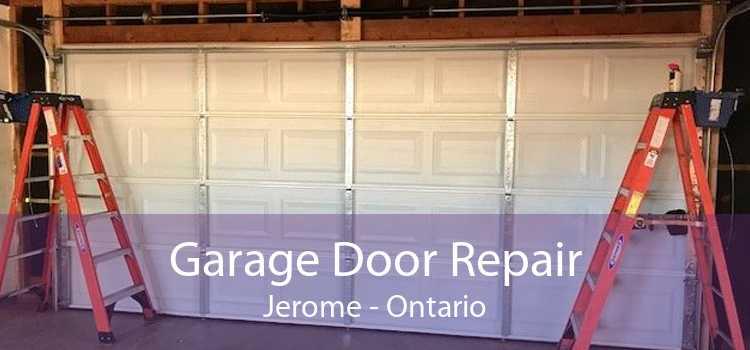 Garage Door Repair Jerome - Ontario