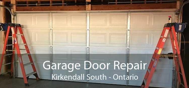 Garage Door Repair Kirkendall South - Ontario