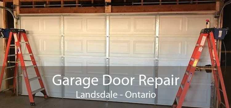 Garage Door Repair Landsdale - Ontario