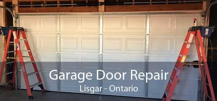 Garage Door Repair Lisgar - Ontario