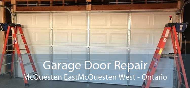 Garage Door Repair McQuesten EastMcQuesten West - Ontario