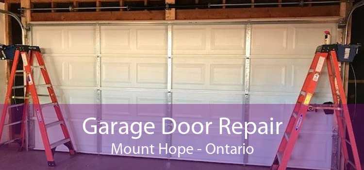 Garage Door Repair Mount Hope - Ontario