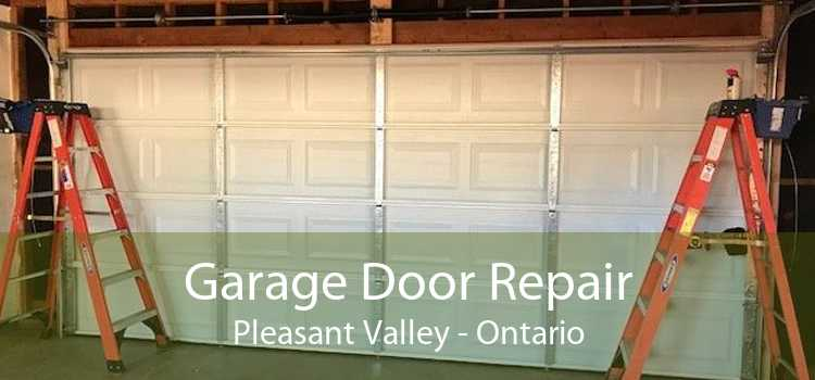 Garage Door Repair Pleasant Valley - Ontario