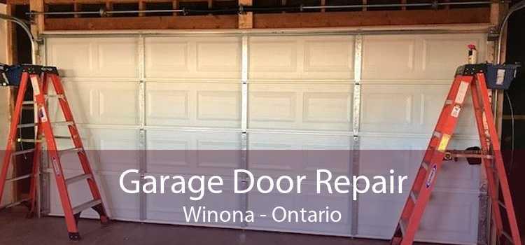 Garage Door Repair Winona - Ontario