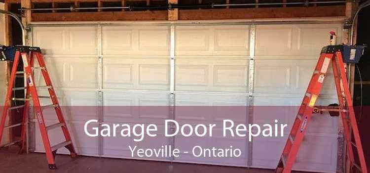 Garage Door Repair Yeoville - Ontario