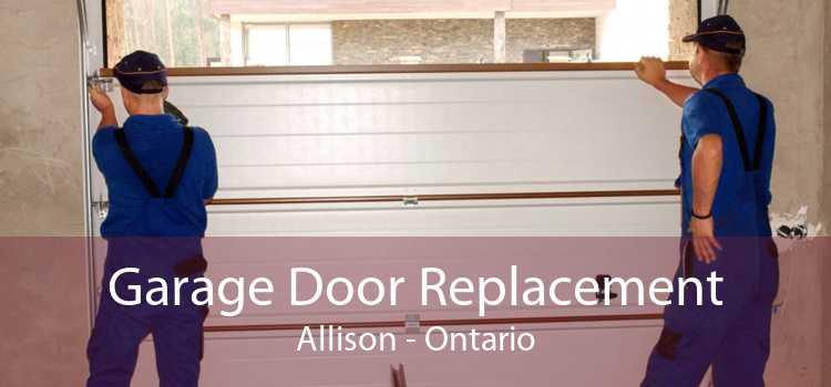 Garage Door Replacement Allison - Ontario
