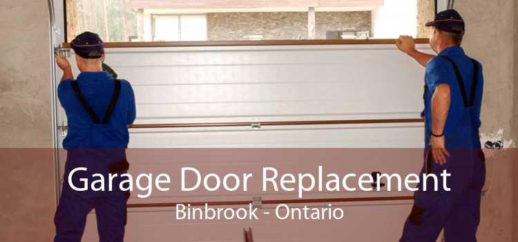Garage Door Replacement Binbrook - Ontario