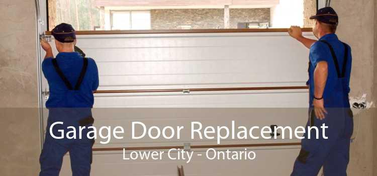 Garage Door Replacement Lower City - Ontario